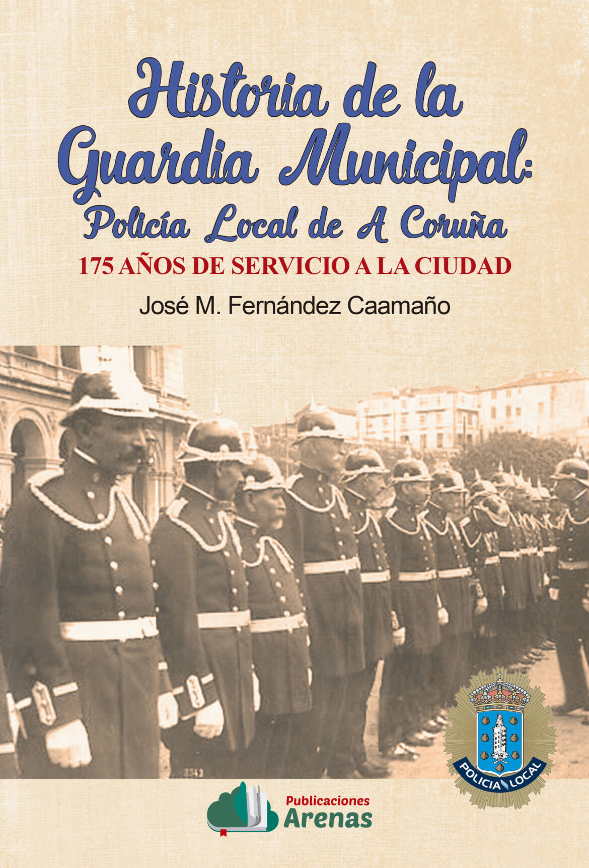 Portada-Historia-de-la-Guardi-Municipal.jpg